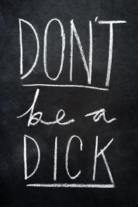dontbeadick