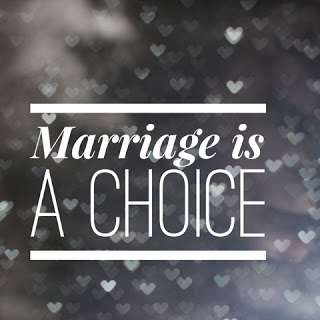 marriageisachoice